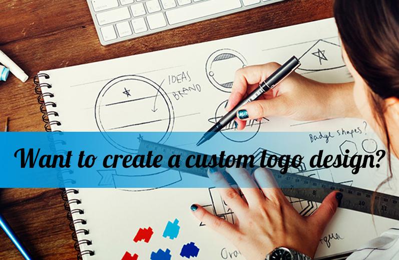 Want to create a custom logo design?