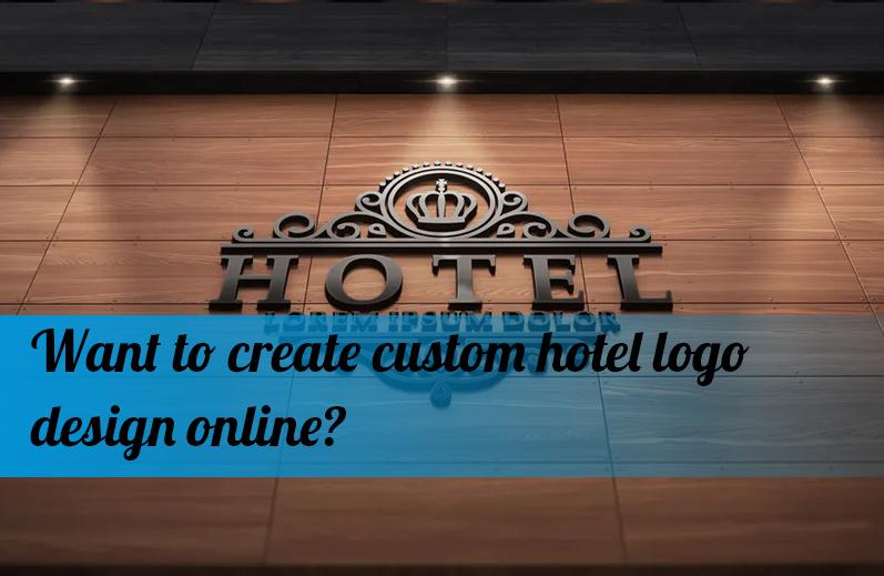 Want to create custom hotel logo design online?